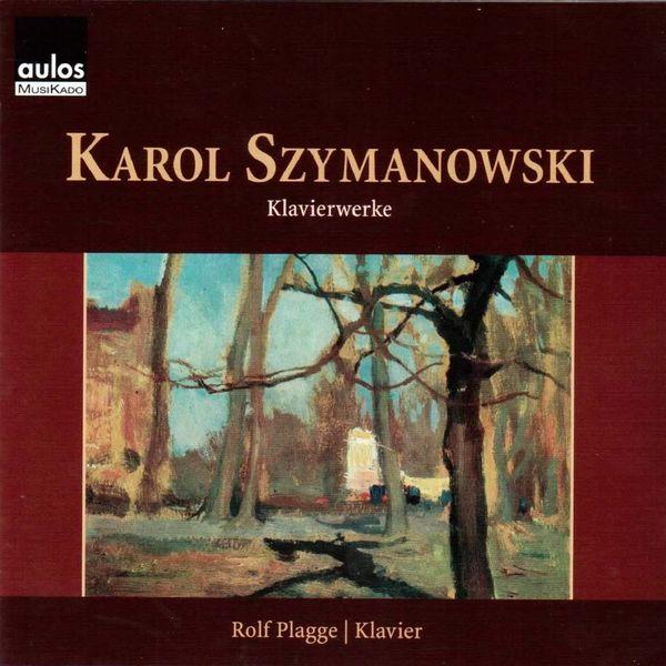 Rolf Plagge - Szymanowski: Piano Works
