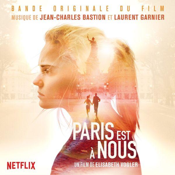 Jean-Charles Bastion - Paris est à nous (Original Motion Picture Soundtrack)