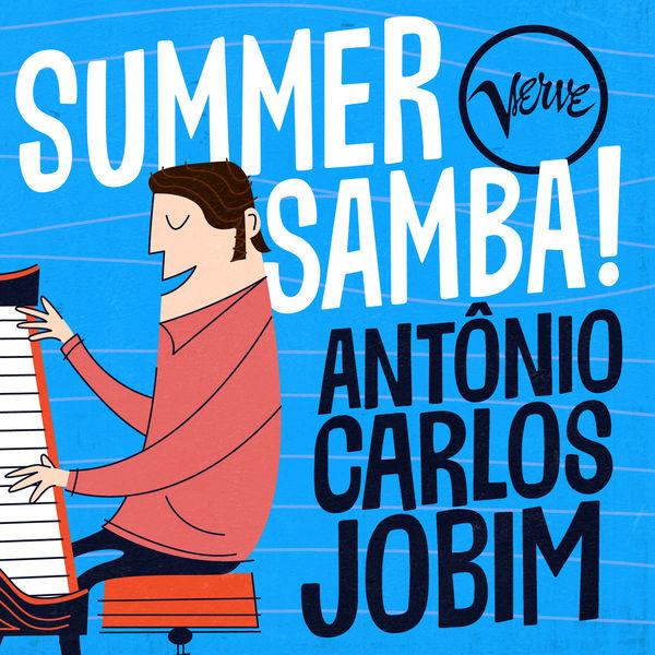 Antonio Carlos Jobim|Summer Samba! - Antônio Carlos Jobim