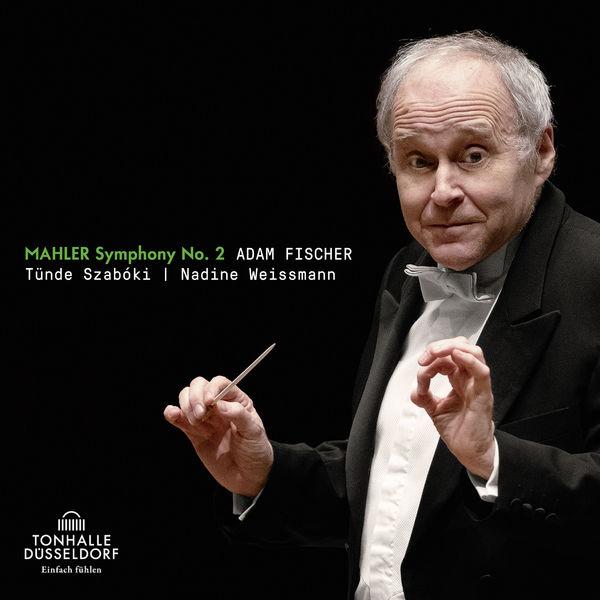 """Ádám Fischer - Mahler: Symphony No. 2 """"Resurrection"""""""
