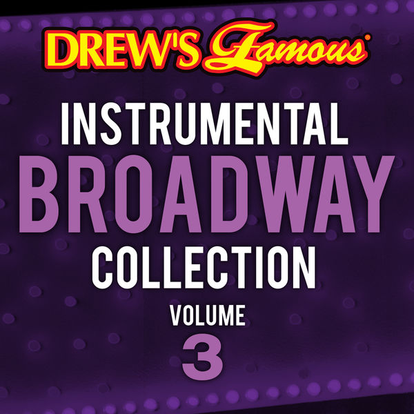 The Hit Crew - Drew's Famous Instrumental Broadway Collection Vol. 3