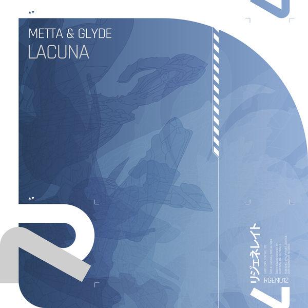 Metta & Glyde - Lacuna