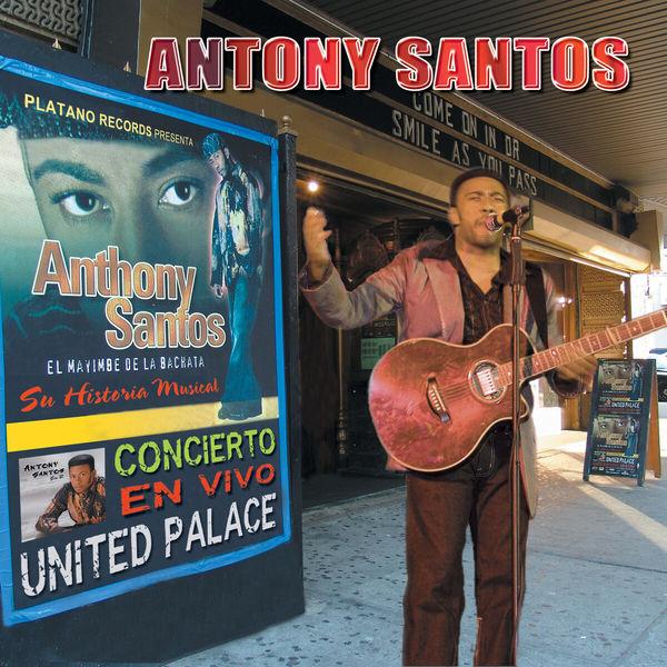 Antony Santos - Concierto en Vivo United Palace