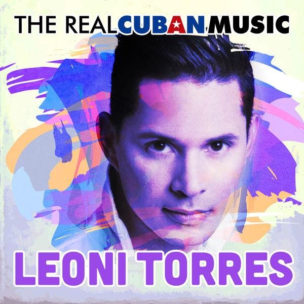 Leoni Torres - The Real Cuban Music (Remasterizado)