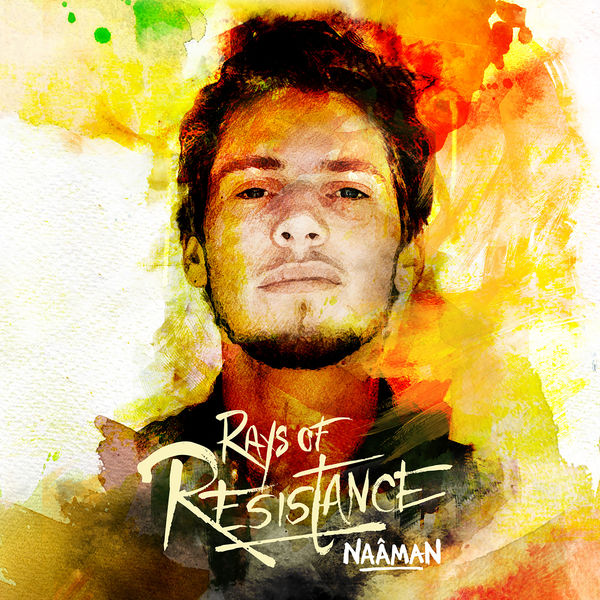 Naâman - Rays of Resistance