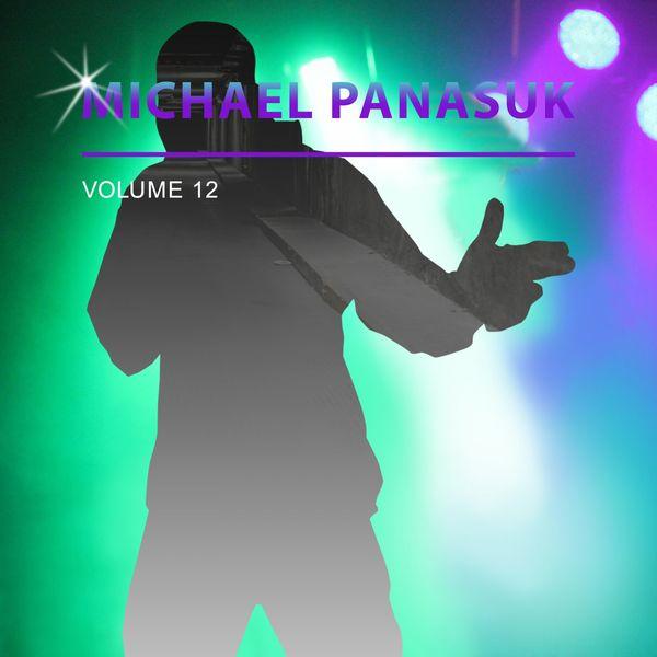 Michael Panasuk - Michael Panasuk, Vol. 12