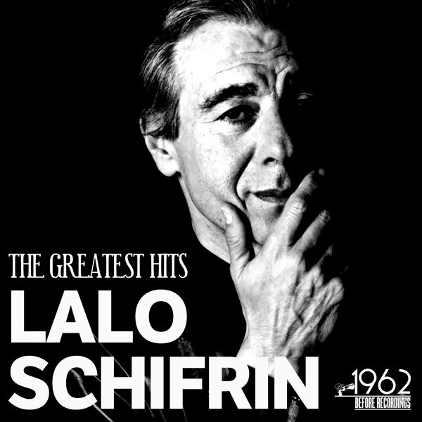Lalo Schifrin - The Greatest Hits