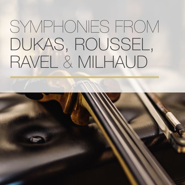 Israel Philharmonic Orchestra - Symphonies from Dukas, Roussel, Ravel & Milhaud