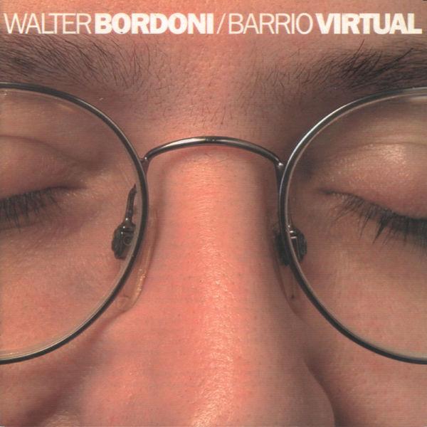 Walter Bordoni - Barrio Virtual