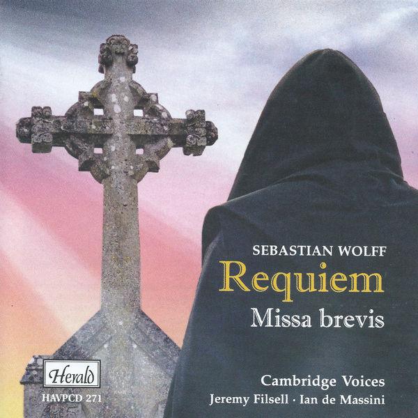 Cambridge Voices - Wolff: Requiem / Missa brevis