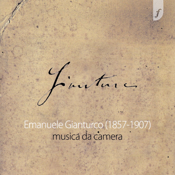 Various Artists - Emanuele Gianturco (1857-1907) Musica da camera