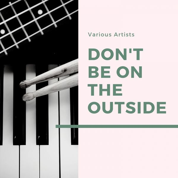 Various Artists, Ernie Wilkins and His Orchestra - Don't Be On the Outside