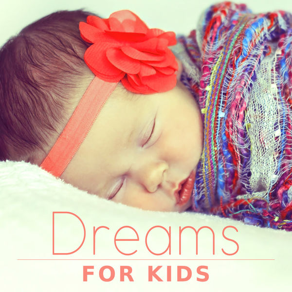 Album Dreams For Kids Time To Sleep Baby With Bear Lullaby Kiss From Mom Moment Of Dreams Childhood Wonderful Time Baby Nap Time Qobuz Download And Streaming In High Quality