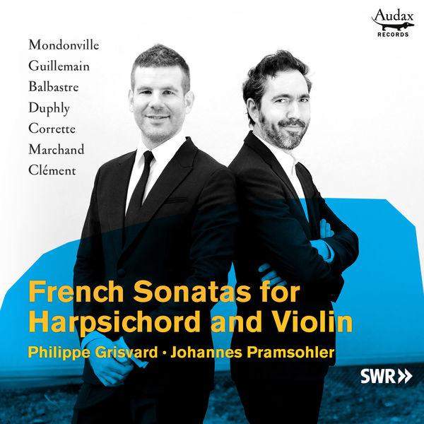 Johannes Pramsohler - French Sonatas for Harpsichord and Violin