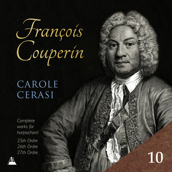 Carole Cerasi - Couperin: Complete Works for Harpsichord, X. 25e-27e Ordres