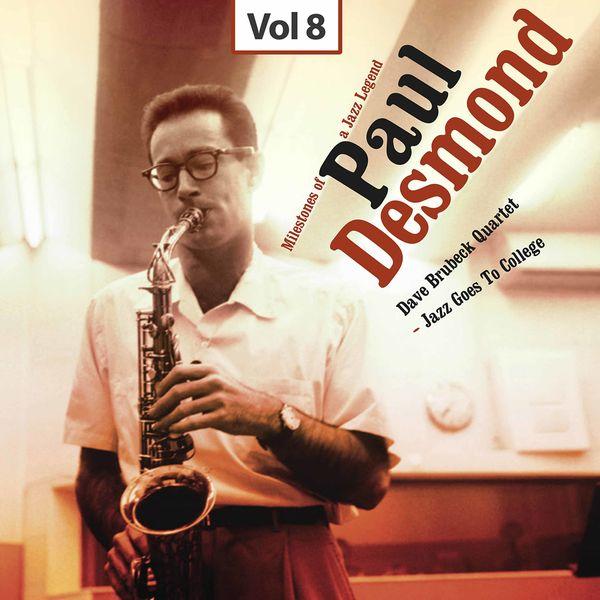 The Dave Brubeck Quartet - Milestones of a Jazz Legend - Paul Desmond, Vol. 8