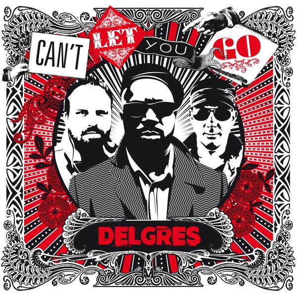 Delgres - Can't Let You Go (Edit)