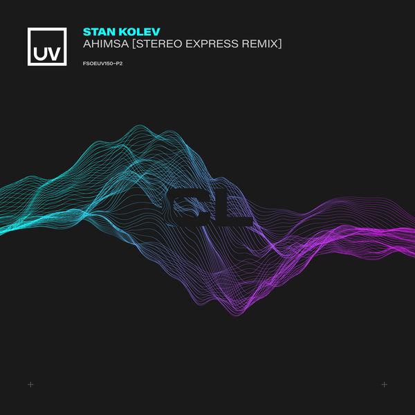 Stan Kolev - Ahimsa (Stereo Express Remix)