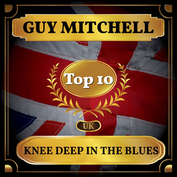 Guy Mitchell - Knee Deep in the Blues