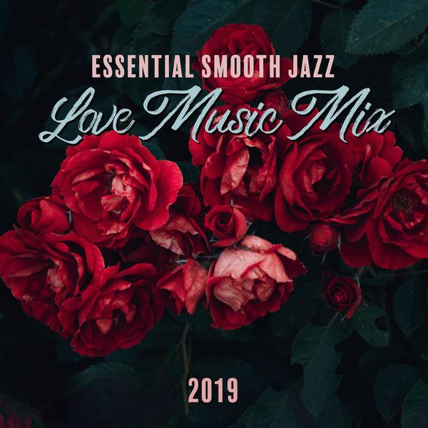 Album Essential Smooth Jazz Love Music Mix 2019, Jazz Music