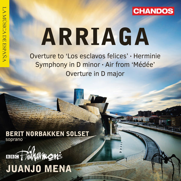 Juanjo Mena - Arriaga: Overtures, Herminie & Other Works