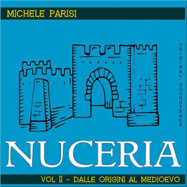 Michele Parisi - Nuceria Vol.II - Dalle origini al Medioevo