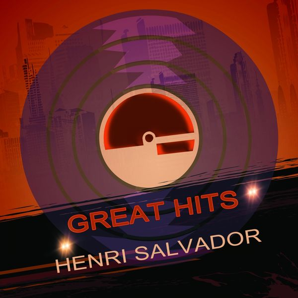 Henri Salvador - Great Hits
