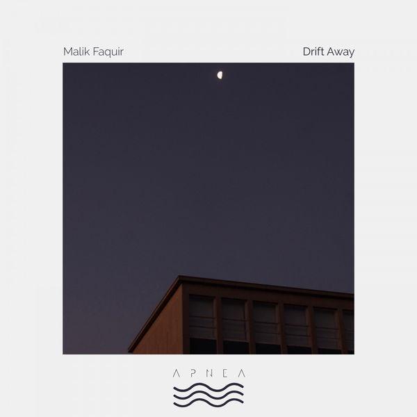 Malik Faquir - Drift Away