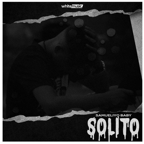 Samueliyo Baby - Solito