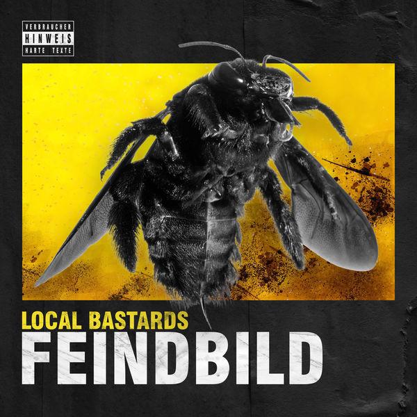 Local Bastards - Feindbild
