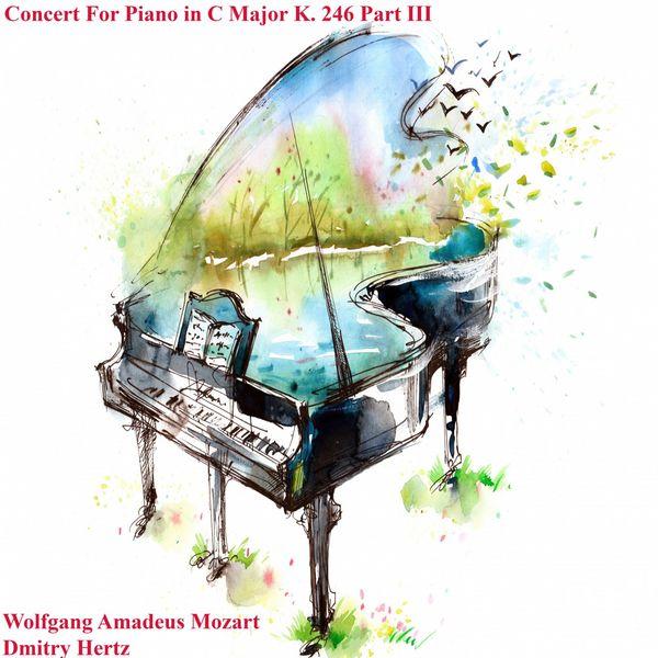 Wolfgang Amadeus Mozart - Concert for Piano in C Major K. 246 Part III