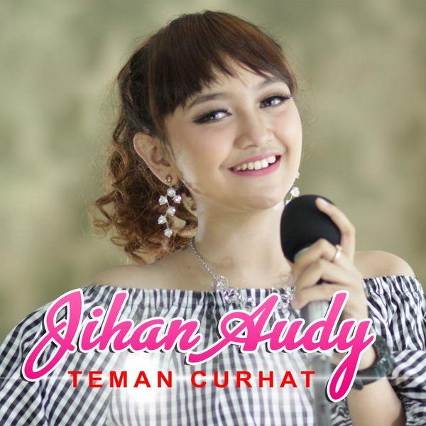 Album Teman Curhat Jihan Audy Qobuz Download And Streaming In