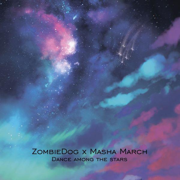 ZombieDog - Dance Among the Stars