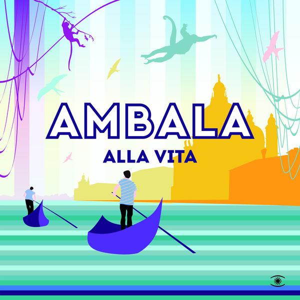 Ambala - Alla Vita
