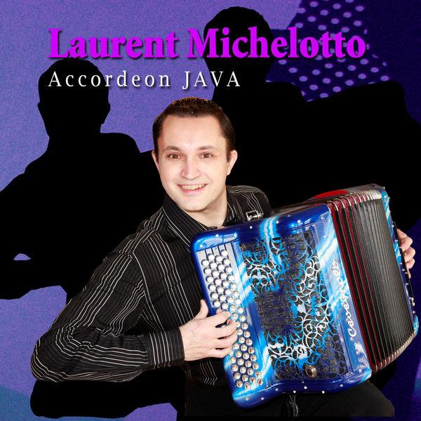 Laurent Michelotto - Java Accordéon
