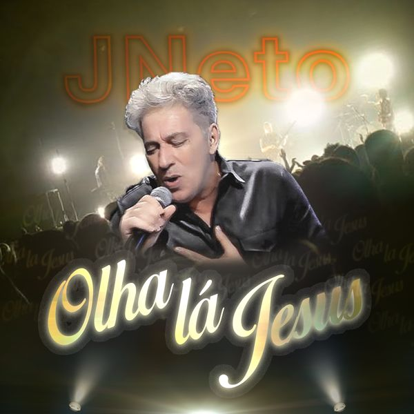 Album Olha Lá Jesus, J Neto | Qobuz: download and streaming in high quality