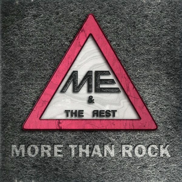 Me and the Rest - More Than Rock
