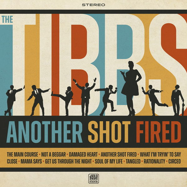 The Tibbs - Another Shot Fired