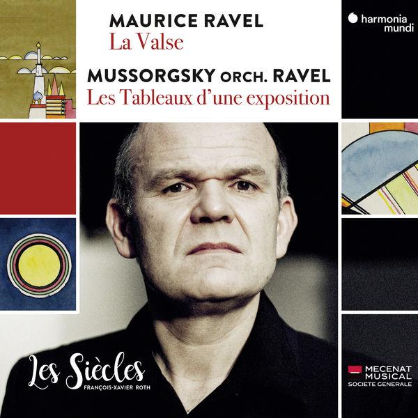 Les Siècles|Ravel: La Valse - Mussorgsky: Les Tableaux d'une exposition (Orch. Ravel) (Live)