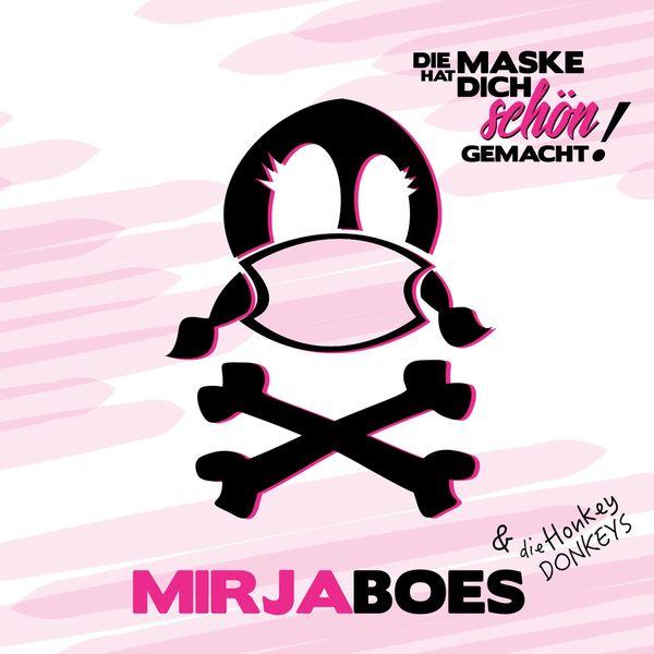 Album Die Maske hat dich schön gemacht, Mirja Boes   Qobuz ...