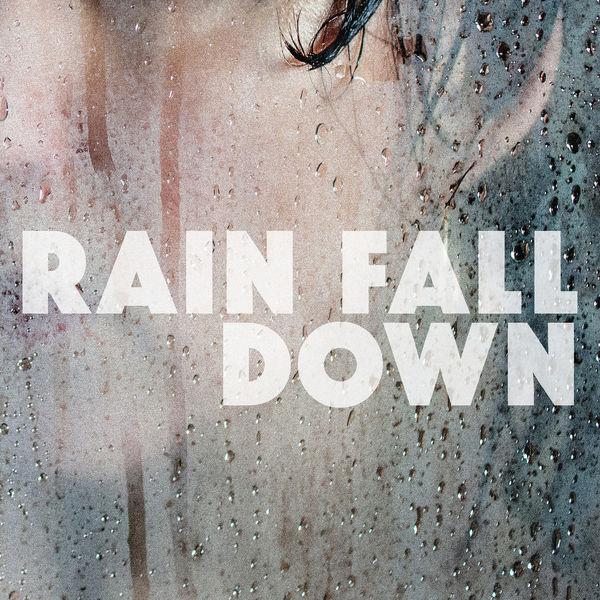Tracy McNeil & The Goodlife - Rain Fall Down