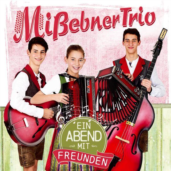 Mißebner Trio - Ein Abend mit Freunden