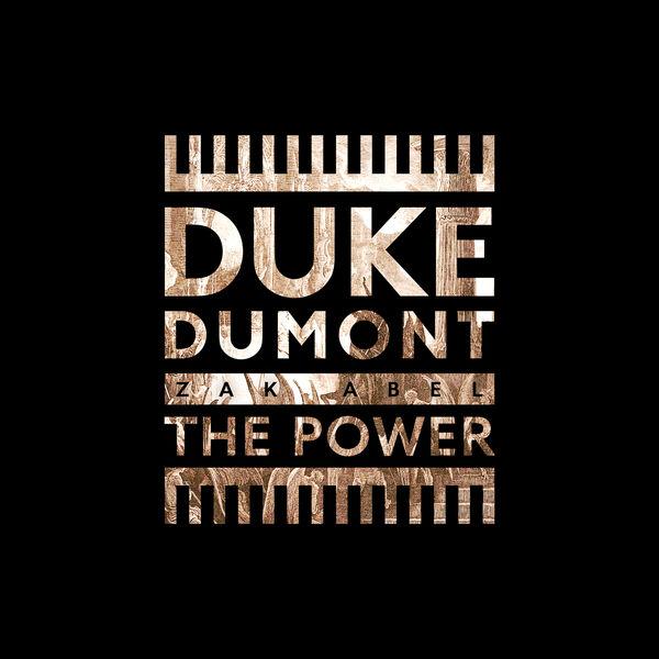 Duke Dumont - The Power