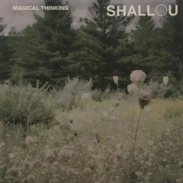 Shallou - Magical Thinking