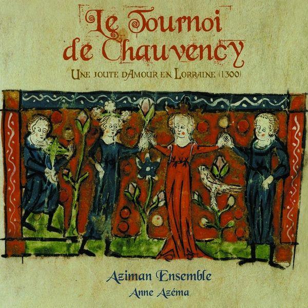 Anne Azéma Le Tournoi de Chauvency (The Night's Tale)