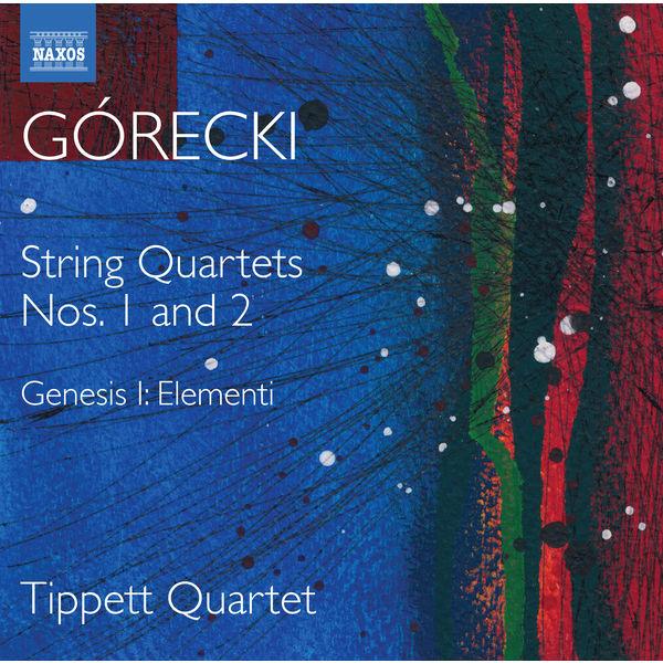 Tippett Quartet - Górecki: Complete String Quartets, Vol. 1