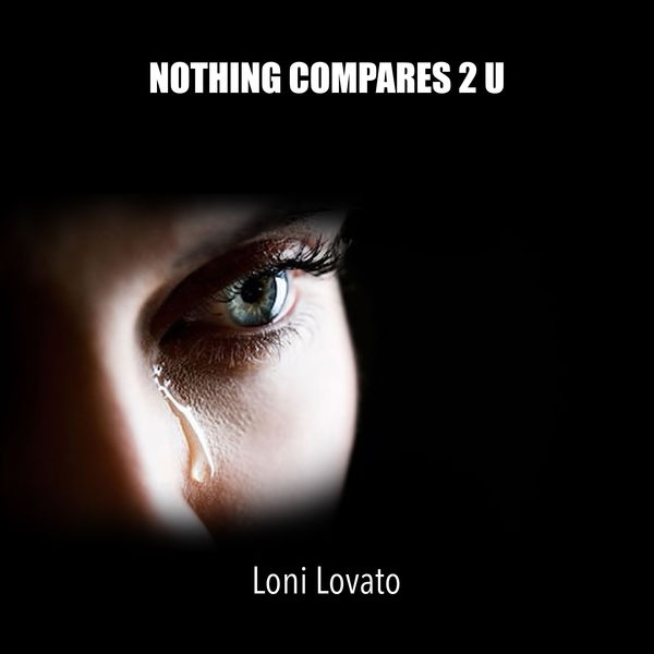 Loni Lovato - Nothing Compares 2 U