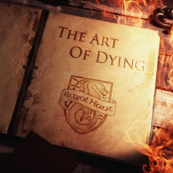Royal Hunt - The Art of Dying