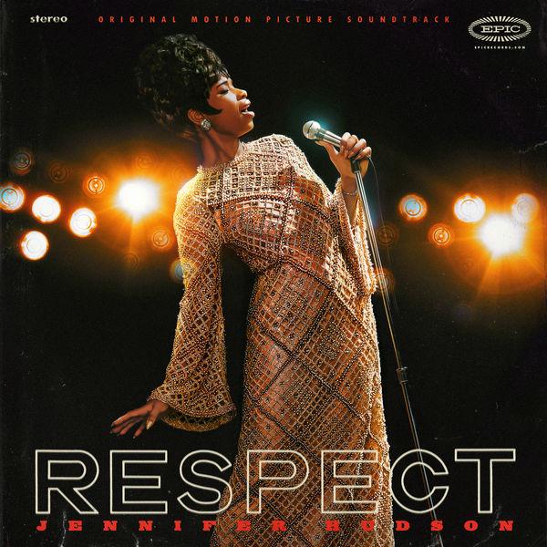 Jennifer Hudson - RESPECT (Original Motion Picture Soundtrack)