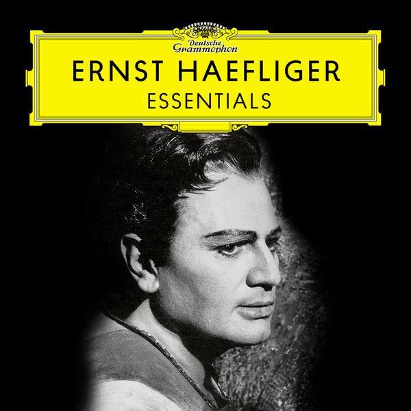 Ernst Haefliger - Ernst Haefliger: Essentials